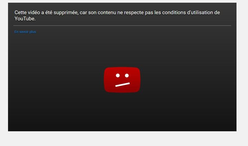Vidéo supprimée sur youtube