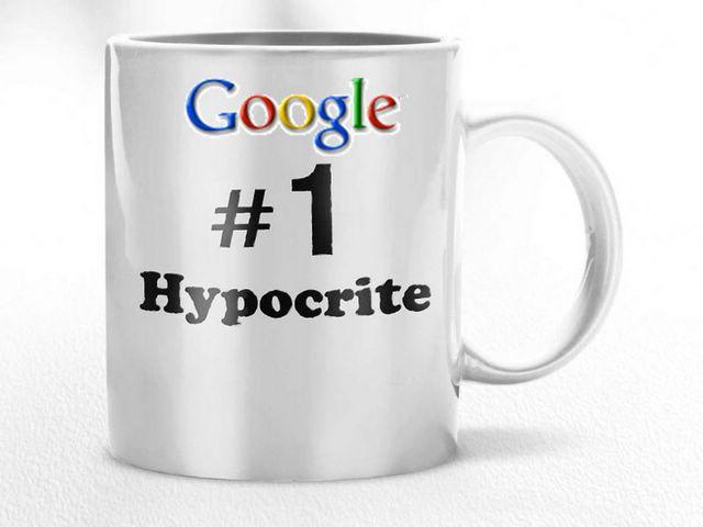 Google Nr1 Hypocrite